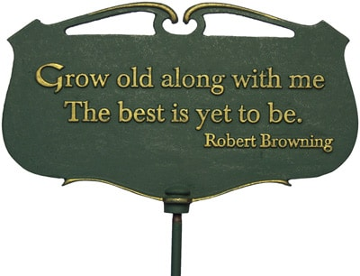 Whitehall Grow Old Along Poem Sign Product Image